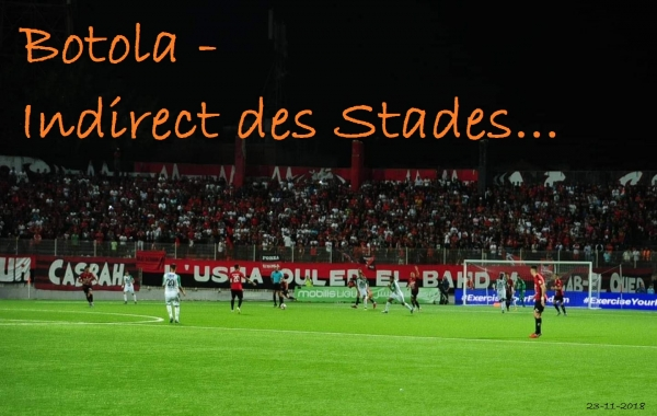 Botola - Indirect des stades...